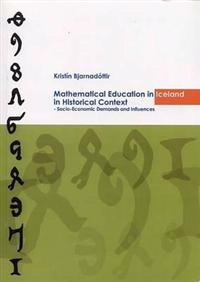 Mathematical Educational in Iceland in Historical Context