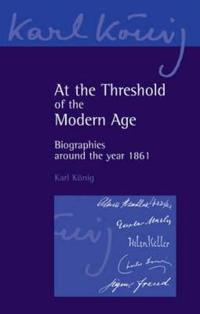 At the Threshold of the Modern Age: Biographies Around the Year 1861