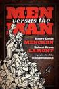 Men Versus the Man: Socialism Versus Individualism