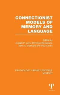 Connectionist Models of Memory and Language