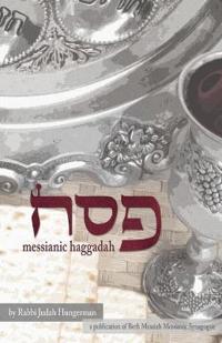 Pesach (Passover) Messianic Haggadah