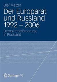 Der Europarat Und Russland 1992 – 2006