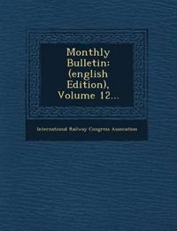 Monthly Bulletin: (english Edition), Volume 12...