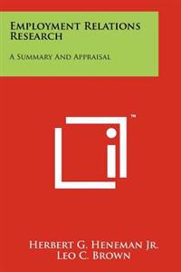 Employment Relations Research: A Summary and Appraisal