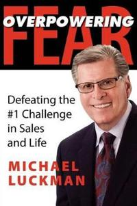 Overpowering Fear