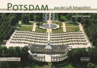 Potsdam aud der Luft Fotografiert/ Potsdam Photographed from the Air