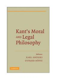 Kant's Moral and Legal Philosophy