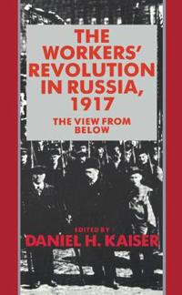 The Workers' Revolution in Russia, 1917