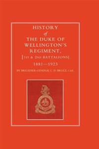 History of the Duke of Wellington's Regiment, 1st and 2nd Battalions 1881-1923