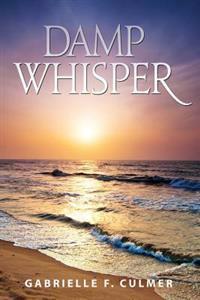 Damp Whisper