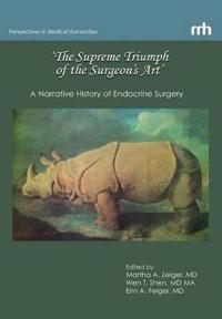 'The Supreme Triumph of the Surgeon's Art'
