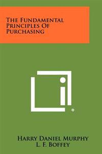 The Fundamental Principles of Purchasing