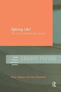 Splicing Life?