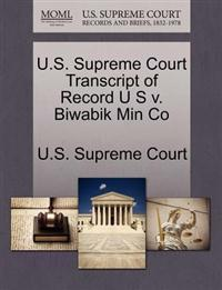 U.S. Supreme Court Transcript of Record U S V. Biwabik Min Co