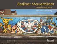 Berliner Mauerbilder/ The Berlin Wall Book