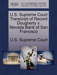 U.S. Supreme Court Transcript of Record Dougherty V. Nevada Bank of San Francisco