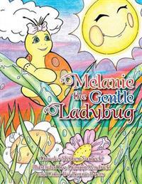 Melanie the Gentle Ladybug