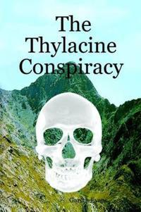 The Thylacine Conspiracy