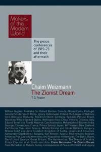 Chaim Weizmann the Zionist Dream