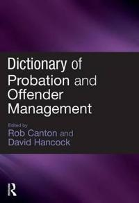 Dictionary of Probation and Offender Management