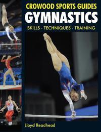 Gymnastics: Skills, Techniques, Training