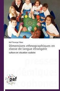 Dimensions Ethnographiques En Classe de Langue �trang�re