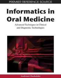Informatics in Oral Medicine