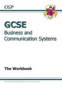 GCSE BusinessCommunication Systems Workbook (A*-G Course)