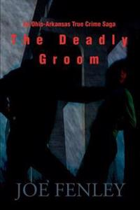 The Deadly Groom