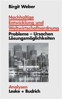 Nachhaltige Entwicklung Und Weltwirtschaftsordnung