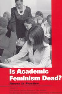 Is Academic Feminism Dead