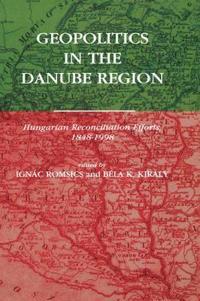 Geopolitics in the Danube Region