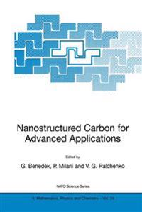 Nanostructured Carbon for Advanced Applications