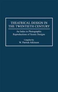 Theatrical Design in the Twentieth Century