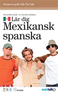 Talk the Talk Mexikansk spanska