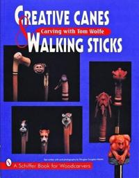 Creative Canes & Walking Sticks