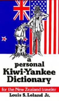 Personal Kiwi-Yankee Dictionary, A