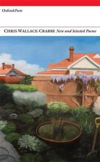 Chris Wallace-Crabbe: New and Selected Poems