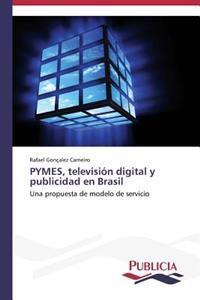 Pymes, Television Digital y Publicidad En Brasil