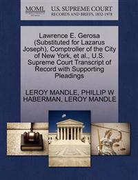Lawrence E. Gerosa (Substituted for Lazarus Joseph), Comptroller of the City of New York, et al., U.S. Supreme Court Transcript of Record with Supporting Pleadings