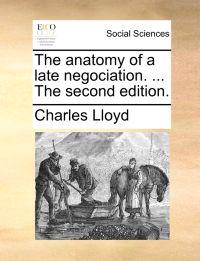 The Anatomy of a Late Negociation. ... the Second Edition