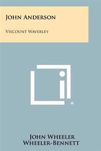 John Anderson: Viscount Waverley