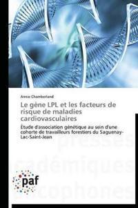 Le Gene Lpl Et Les Facteurs de Risque de Maladies Cardiovasculaires