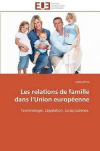Les Relations de Famille Dans L Union Europeenne