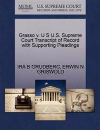 Grasso V. U S U.S. Supreme Court Transcript of Record with Supporting Pleadings