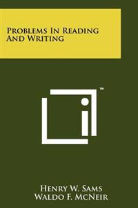 Problems in Reading and Writing
