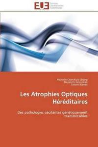Les Atrophies Optiques H�r�ditaires