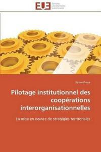 Pilotage Institutionnel Des Coop�rations Interorganisationnelles
