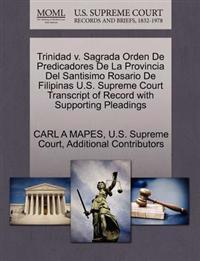 Trinidad V. Sagrada Orden de Predicadores de La Provincia del Santisimo Rosario de Filipinas U.S. Supreme Court Transcript of Record with Supporting Pleadings