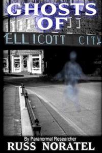 Ghosts of Ellicott City